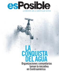 Nuevo número de esPosible: La conquista del agua
