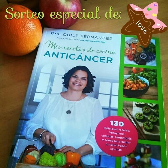 Sorteo del libro Mis recetas de cocina anticáncer de la Dr. Odile Fernández.