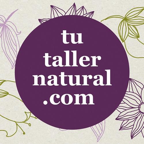 Tu taller natural, nuestra nueva empresa amiga