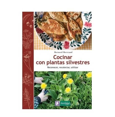 Sorteo del libro Cocinar con plantas silvestres de Bernard Bertrand