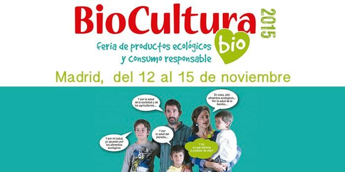 Sorteo de entradas dobles para Biocultura Madrid 2015