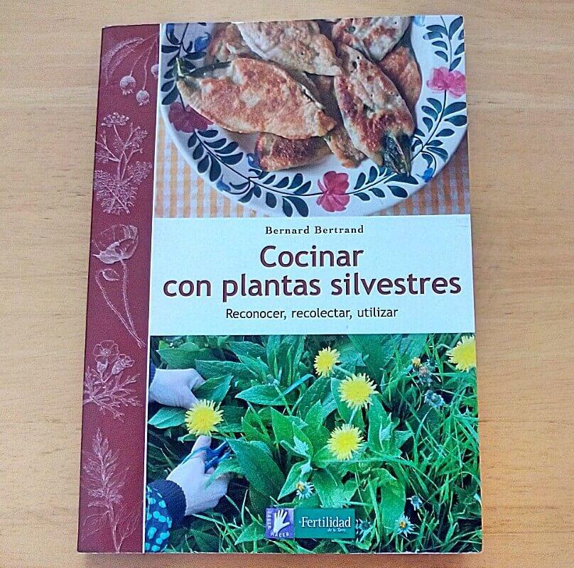 libro cocinar con plantas silvestres bernard bertrand