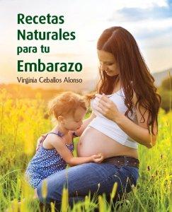 RECETAS NATURALES PARA TU EMBARAZO